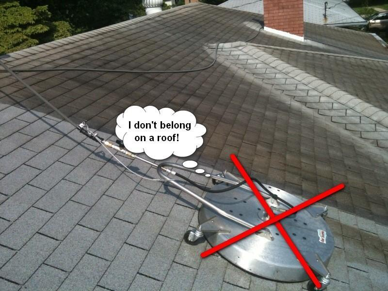 I don't belong on a roof surface cleaning machine.jpg